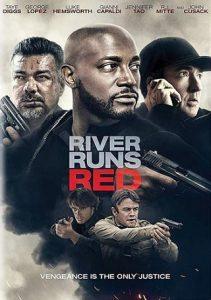 ดูหนังออนไลน์ฟรี River Runs Red (2018) กฎหมายของข้า HD พากยไทย