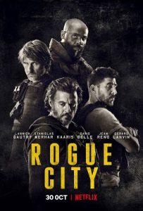 Rogue City (2020) เมืองโหด