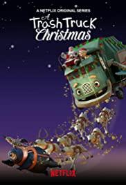 ดูหนัง NETFLIX A Trash Truck Christmas (2020) แทรชทรัค คู่หูมอมแมมฉลองคริสต์มาส ดูการ์ตูนออนไลน์ พากย์ไทย เต็มเรื่อง
