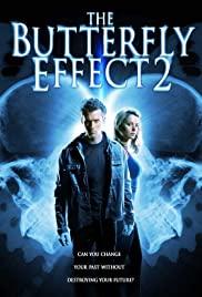 ดูหนังออนไลน์ หนังแอคชั่น The Butterfly Effect 2 (2006) เปลี่ยนตาย ไม่ให้ตาย ภาค 2