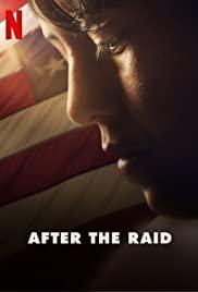 ดูหนัง Netflix After the Raid (2019)
